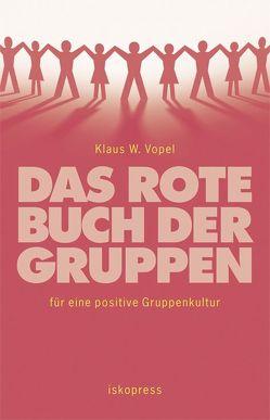 Das rote Buch der Gruppen von Vopel,  Klaus W