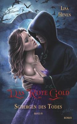 Das rote Gold Band 4 von Heven,  Lisa