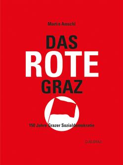 Das rote Graz von Amschl,  Martin