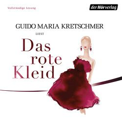 Das rote Kleid von Kretschmer,  Guido Maria, Thalbach,  Anna, Thalbach,  Katharina, Thalbach,  Nellie