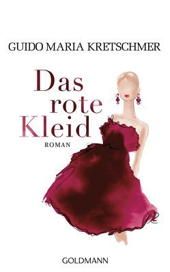 Das rote Kleid von Kretschmer,  Guido Maria