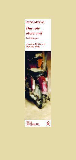 Das rote Motorrad von Akerson,  Fatma, Thies,  Dietmar