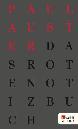 Das rote Notizbuch von Auster,  Paul, Schmitz,  Werner