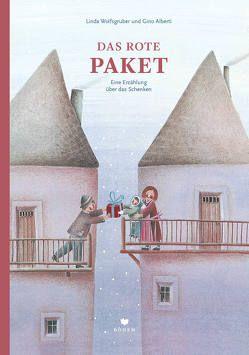 Das rote Paket von Alberti,  Gino, Wolfsgruber,  Linda