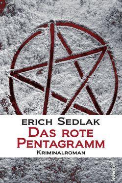 Das rote Pentagramm von Sedlak,  Erich
