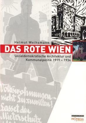 Das rote Wien von Weihsmann,  Helmut