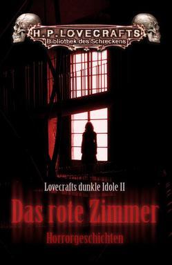 Das rote Zimmer von Festa,  Frank, Leiber,  Fritz, Lovecraft,  H. P., Machen,  Arthur
