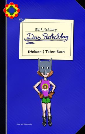 Das Rotzblag von Schaary,  Dirk