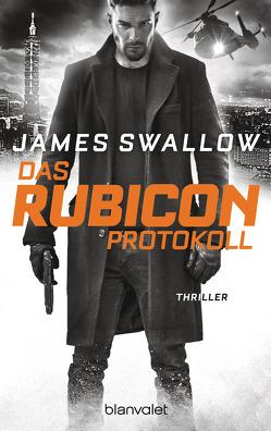 Das Rubicon-Protokoll von Strohm,  Leo, Swallow,  James