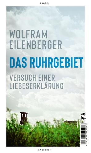 Das Ruhrgebiet von Eilenberger,  Wolfram