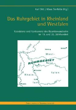 Das Ruhrgebiet in Rheinland und Westfalen von Ditt,  Karl, Tenfelde,  Klaus