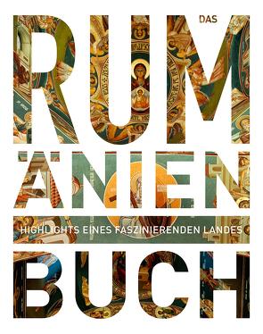 Das Rumänien Buch von KUNTH Verlag