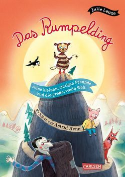 Das Rumpelding, seine kleinen, mutigen Freunde und die große, weite Welt von Henn,  Astrid, Leuze,  Julie