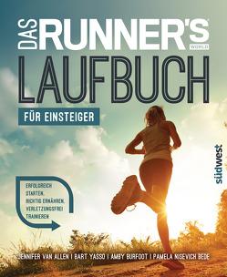 Das Runner's World Laufbuch für Einsteiger von Burfoot,  Amby, Kretschmer,  Ulrike, Nisevich Bede,  Pamela, Van Allen,  Jennifer, Yasso,  Bart