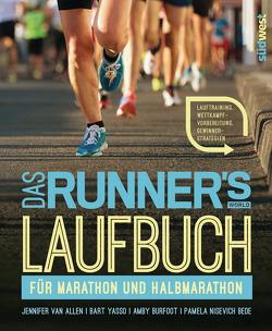 Das Runner's World Laufbuch für Marathon und Halbmarathon von Burfoot,  Amby, Kretschmer,  Ulrike, Nisevich Bede,  Pamela, Van Allen,  Jennifer, Yasso,  Bart