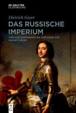 DAS RUSSISCHE IMPERIUM von Baberowski,  Jörg, Geyer,  Dietrich, Lindner,  Rainer