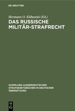 Das Russische Militär-Strafrecht von Klibanski,  Hermann O.