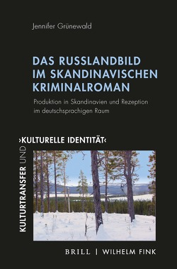 Das Russlandbild im skandinavischen Kriminalroman von Grünewald,  Jennifer