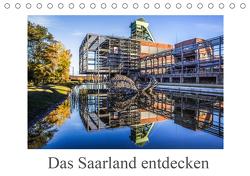 Das Saarland entdecken (Tischkalender 2021 DIN A5 quer) von Völklingen,  Fotoclub