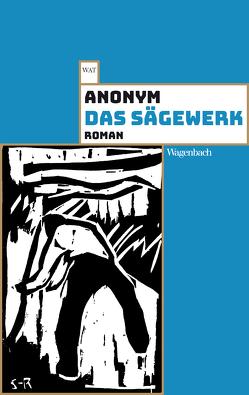 Das Sägewerk von anonym