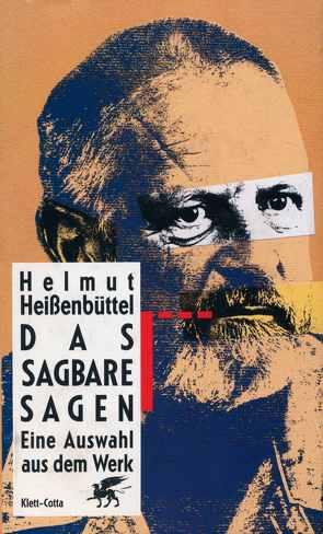 Das Sagbare sagen von Arbogast,  Hubert, Heißenbüttel,  Helmut, Kronauer,  Brigitte