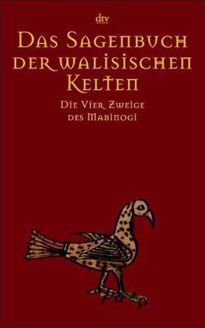 Das Sagenbuch der walisischen Kelten von Maier,  Bernhard