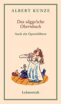 Das säggs'sche Obernbuch von Kunze,  Albert