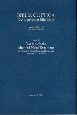 Das sahidische Alte und Neue Testament von Schüssler,  Karlheinz