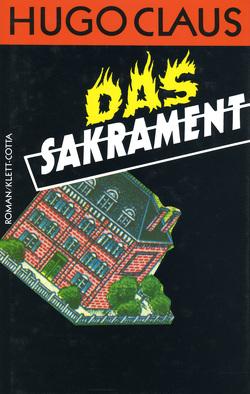 Das Sakrament von Claus,  Hugo, Still,  Rosemarie