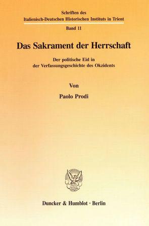 Das Sakrament der Herrschaft. von Prodi,  Paolo
