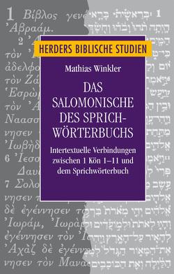 Das Salomonische des Sprichwörterbuchs von Winkler,  Mathias