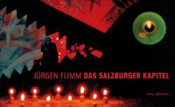 Das Salzburger Kapitel von Flimm,  Jürgen, Müry,  Andres