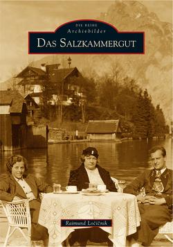 Das Salzkammergut von Locicnik,  Raimund