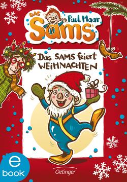 Das Sams feiert Weihnachten von Dulleck,  Nina, Maar,  Paul