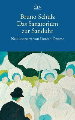 Das Sanatorium zur Sanduhr von Daume,  Doreen, Schulz,  Bruno