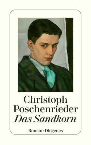 Das Sandkorn von Poschenrieder,  Christoph