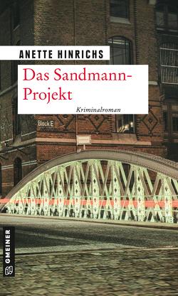 Das Sandmann-Projekt von Hinrichs,  Anette