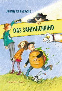 Das Sandwichkind von Kayser,  Juliane Sophie