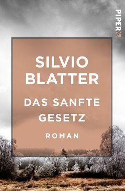 Das sanfte Gesetz von Blatter,  Silvio