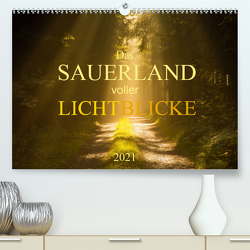Das Sauerland voller Lichtblicke (Premium, hochwertiger DIN A2 Wandkalender 2021, Kunstdruck in Hochglanz) von Bücker,  Heidi