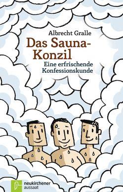 Das Sauna-Konzil von Carstens,  Thees, Gralle,  Albrecht