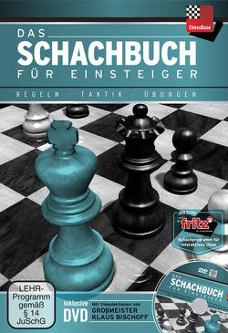 Das Schachbuch für Einsteiger von Bischoff,  Klaus