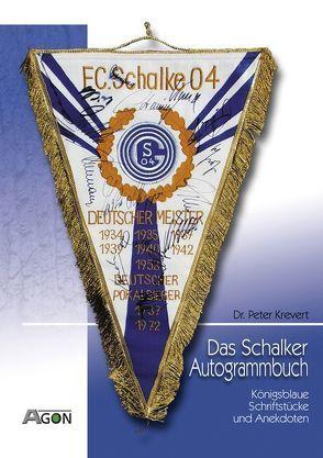 Das Schalker Autogrammbuch von Krevert,  Peter