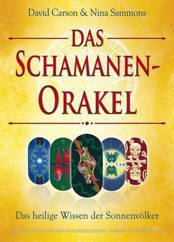 Das Schamanen-Orakel von Carson,  David, Sammons,  Nina