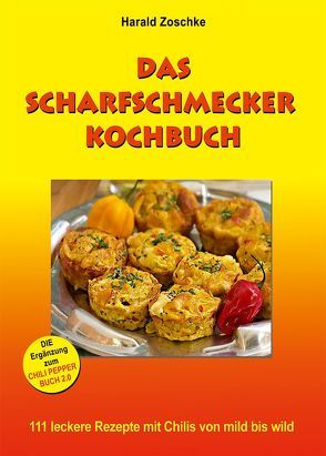 DAS  SCHARFSCHMECKER  KOCHBUCH von Zoschke,  Harald