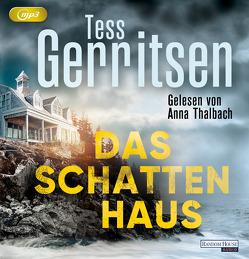 Das Schattenhaus von Gerritsen,  Tess, Jaeger,  Andreas, Thalbach,  Anna