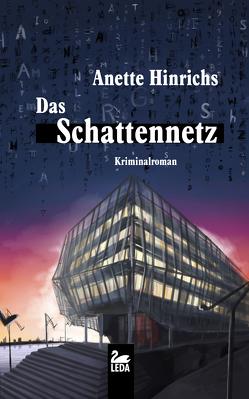 Das Schattennetz von Hinrichs,  Anette