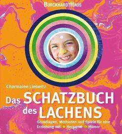 Das Schatzbuch des Lachens von Liebertz,  Charmaine
