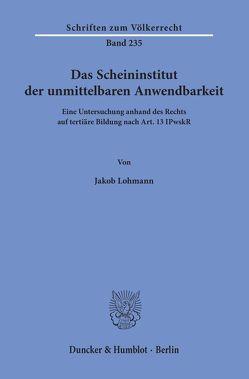 Das Scheininstitut der unmittelbaren Anwendbarkeit. von Lohmann,  Jakob