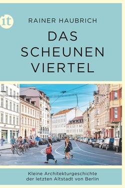 Das Scheunenviertel von Haubrich,  Rainer